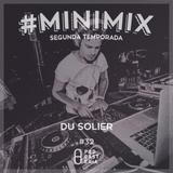 #Minimix No. 32 - Du Solier: Caribou, Jazzanova, Damian Lazarus, Soul Keita, Brandt Brauer Frick.