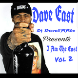Dave East I Am The East Vol 2