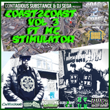 COAST2COAST VOL 3 FT MC STIMULATOR-CONTAGIOUSSUBSTANCE AND DJ SEGA