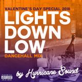 Hurricane Sound - Lights Down Low (Valentine's Day Special 2018)