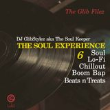 The Soul Experience #6 by Dj GlibStylez