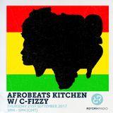The Afrobeats Kitchen Show w/ C-Fizzy 21st September 2017