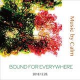 Bound for Everywhere@Aoyama Zero Live Rec 2018.12.28.pt1