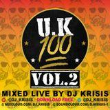 UK 100 VOLUME 2 MIXED LIVE BY DJ KRISIS