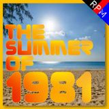 THE SUMMER OF 1981