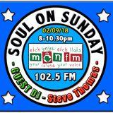 Soul On Sunday show 02/09/18, * G U E S T * D J * S T E V E * T H O M A S * Northern Soul & Motown