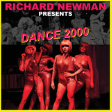 Richard Newman Presents Dance 2000