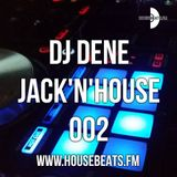 DJ DENE - JACK'N'HOUSE 002