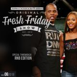 Fresh Friday Show Week 6 Throwback RNB Edition + Dennis Blaze + Beto Perez