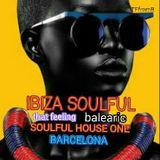 IBIZA SOULFUL #364 that feeling balearic - TFfromB