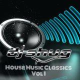 DJ Shug House Music Classics Vol 1