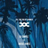 Till the end of Summer C.O.C. Mix by DJ Simple