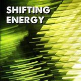 shifting energy