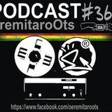 Podcast Eremitaroots #36