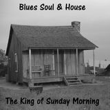 Blues Soul and House