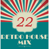 Dance to the House vol.22 - Retro House, Techno, Trance, ...