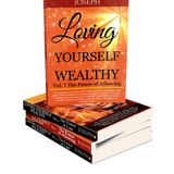JOSEPH HOLMES - AUTHOR - 6 Book Collection- Loving Yourself Wealthy - 04-11-2017