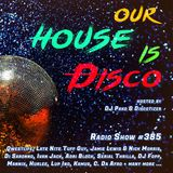 Our House is Disco #385 from 2019-05-10