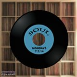Soul Mondays 7.7.14