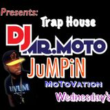 """MOTOVation Wednesday """"TRAP HOUSE JUMPIN"""" Pt. 2 Extended Mix"""