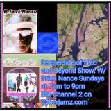 Brian E Nance Cyberjamz Show#3 Set3 Deepersides of NYC and Beyond