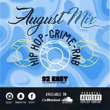 August Mix '18 - Hip Hop, Grime & RnB - 92 East