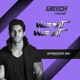 """Brych presents """"WLIWPI"""" #085"""