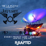 Krafted Radio - De La Playa by Airpusher Episode Two with Redux Saints