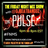 @DJBeatbanguz - The Friday Night Mix Show 1/9/15