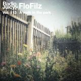 Radio Juicy Vol. 113 (A walk in the park by FloFilz)