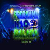 Programa Na Balada com Dj Vagner Mix  (Edição 15)