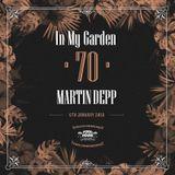 Martin Depp - In My Garden Vol 70 @ 06-01-2019