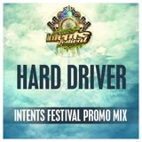 Hard Driver@ Intents Festival 2014 Warm Up