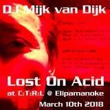 Mijk van Dijk DJ-Set C:T:R:L on Acid Leipzig, Elipamanoke, 10.03.2018
