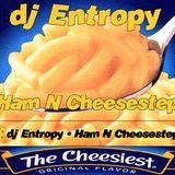 DJ Entropy - Ham N Cheesestep (side 1)