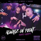 ALWAYZ ON POINT SYDNEY CHAPTER - EP.1 mixed by; DJ.MO™ x THE MIX KING x DJ.ANGEL JAY x MISTAH CEE
