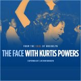 The Face #132 w/ Kurtis Powers (03/09/17)