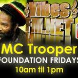 1-FOUNDATION FRIDAY  MAY 16TH 2014-MC TROOPER VIBESFM.NET