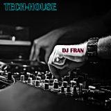 Tech House Set DJFran