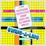 Swing-A-Ling Backyard BBQ (Part 1)