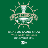 Shine On Radio Show December 2017