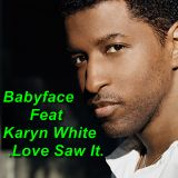 Babyface Feat Karyn White - Love Saw It -(Reedit Dj Amine)