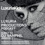 Luxuria productions podcast // Guest Dj // Vanphil ( Greece )