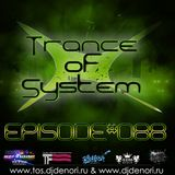 DJ Denori - Trance Of System Episode #088
