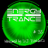 EoTrance #35 - Energy of Trance - hosted by DJ BastiQ