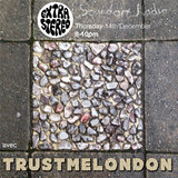 extrastereo - Soundart Radio - December 2017 - w/ trustmelondon