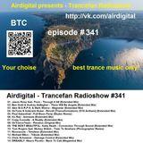 Airdigital - Trancefan Radioshow #341 2018-03-15