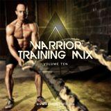 Warrior Training Mix - Vol 10