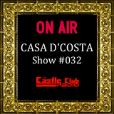 Casa D'Costa Show#032 presented by Damian D'Costa & guest mix by Mysterioo (01-06-2013)