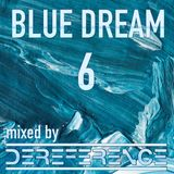 blue dream 6 - liquid and inspired drum and bass